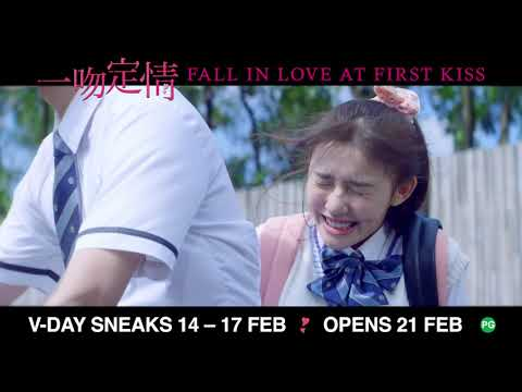 FALL IN LOVE AT FIRST KISS 《一吻定情》 Regular Trailer (Opens in Singapore on 21 February 2019)