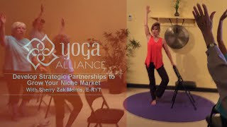 How and Who to Partner With to Grow Your Yoga Business: with Sherry Zak Morris, E-RYT