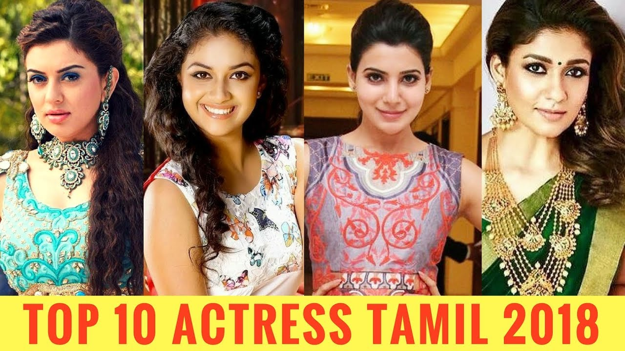 Top 10 Actress Tamil 2018  Best Tamil Actress 2018  Top -4290