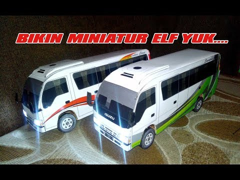 Cara Membuat Miniatur ELF - Mini Bus
