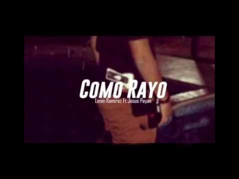 LENNIN RAMIREZ - COMO RAYO - (2017)