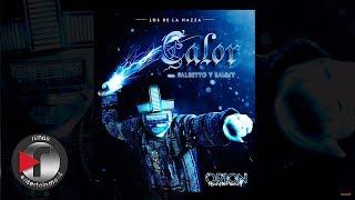 Los De La Nazza FT Falsetto y Sammy - Calor (Prod by Musicologo y Menes)