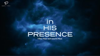 Time With Holy Spirit: 3 H๐ur Prayer Time Music | In His Presence | Christian Meditation Music