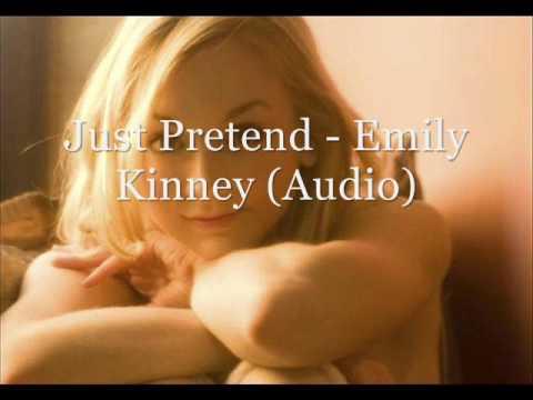 Just Pretend - Emily Kinney (Audio)