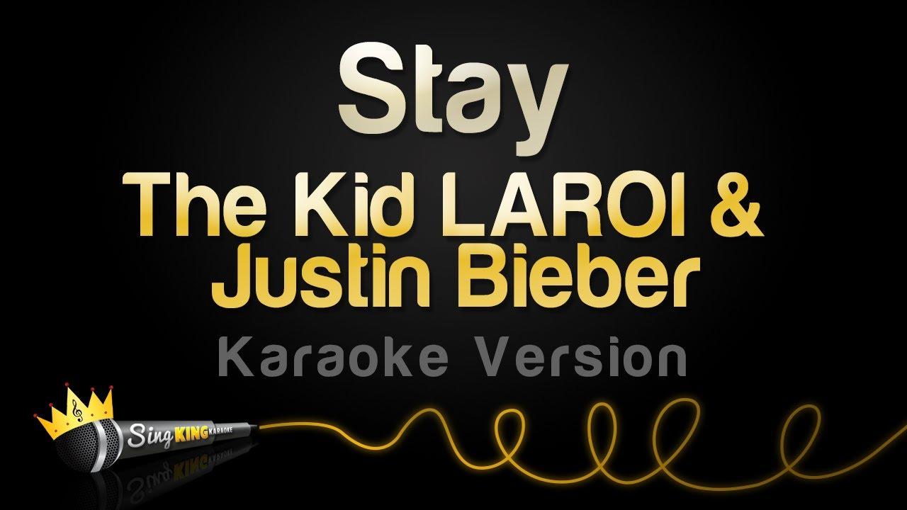 The Kid LAROI & Justin Bieber - Stay (Karaoke Version)