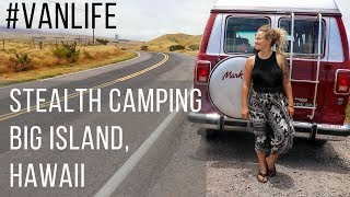 Stealth Camping Big Island Hawaii
