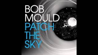 "Bob Mould ""The End of Things"""