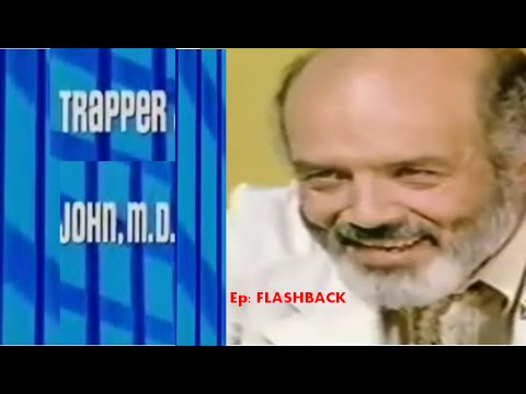 TRAPPER JOHN MD - Ep: Flashback   [Full Episode]  1979- Season 1  Episode 2