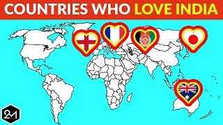 Top 10 Countries That Love And Support India