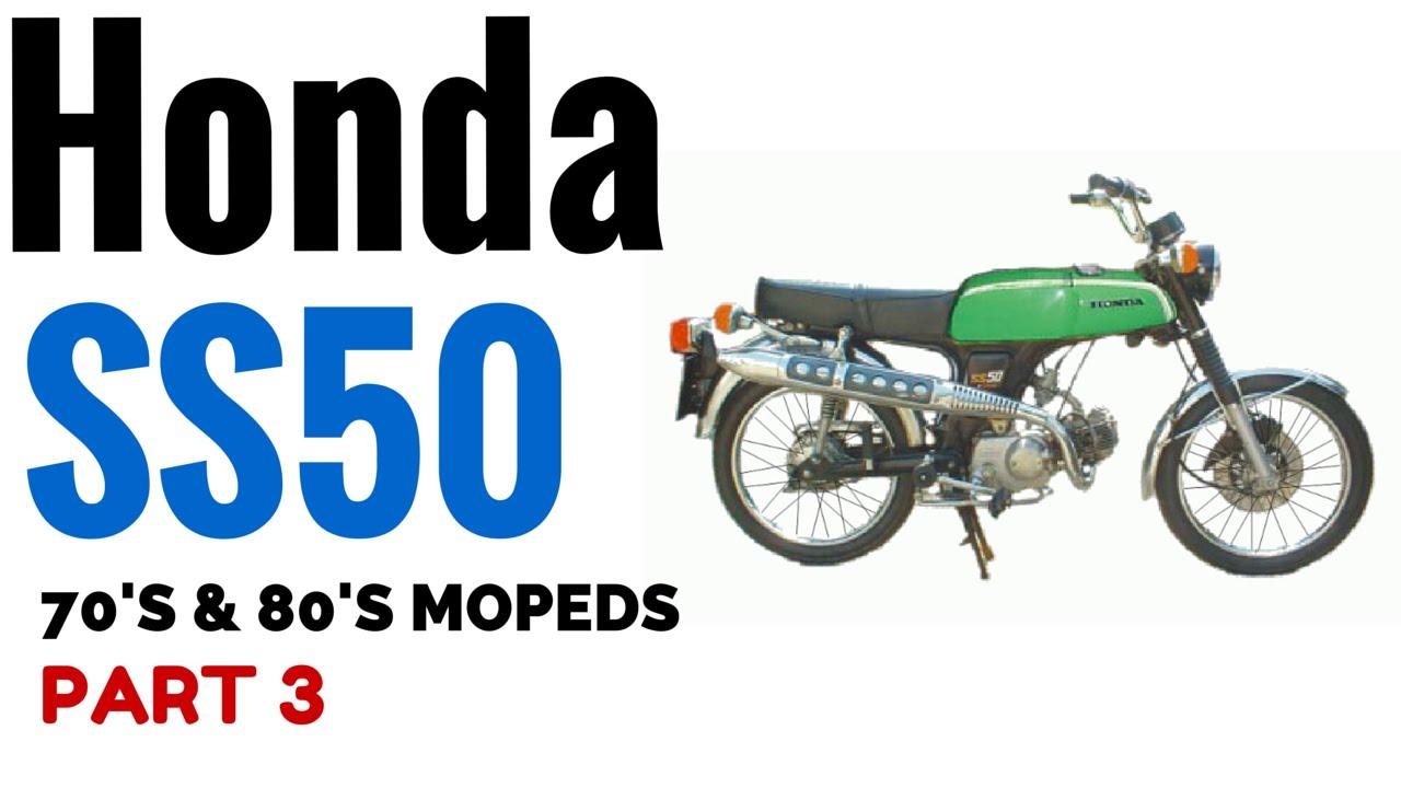 honda ss50 moped 70s 80s motorcycles part 3 youtube