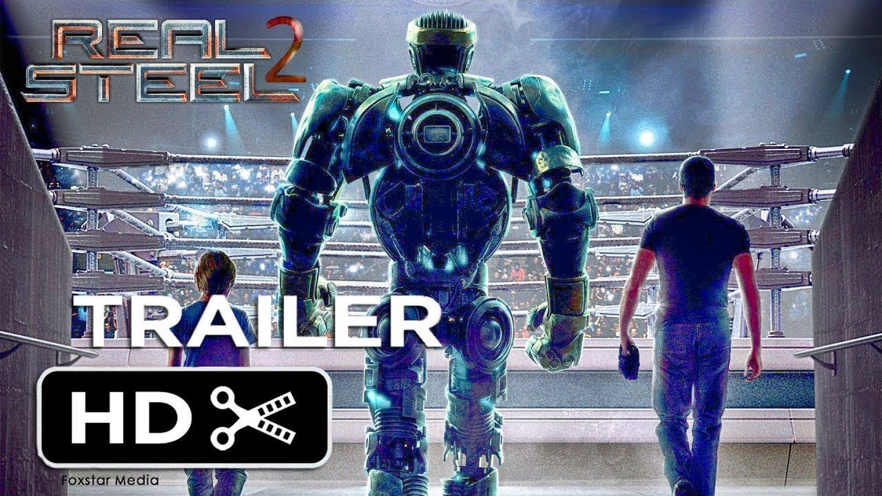 Real Steel 2 Official Trailer 2018 Youtube