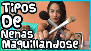 "Adriana Luna- Tipos de Nenas ""Maquillandose""."
