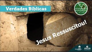 0669 - Jesus Ressuscitou