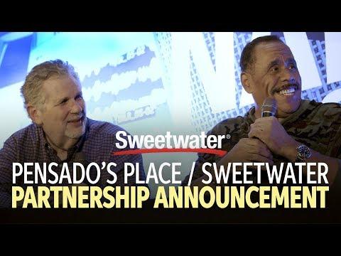 Pensado's Place / Sweetwater Partnership Announcement
