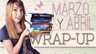 Wrap Up Marzo y Abril 2014 | Road trips, contemporánea, juvenil, misterio y policial