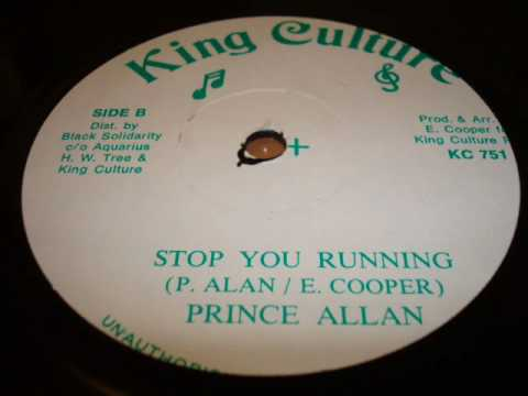 Prince Allan Stop You Running - King Culture Records - DJ APR