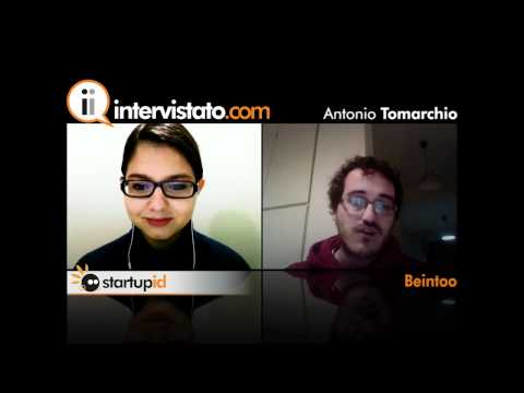 Intervistato.com   StartupID - Beintoo: Antonio Tomarchio @tonytom82