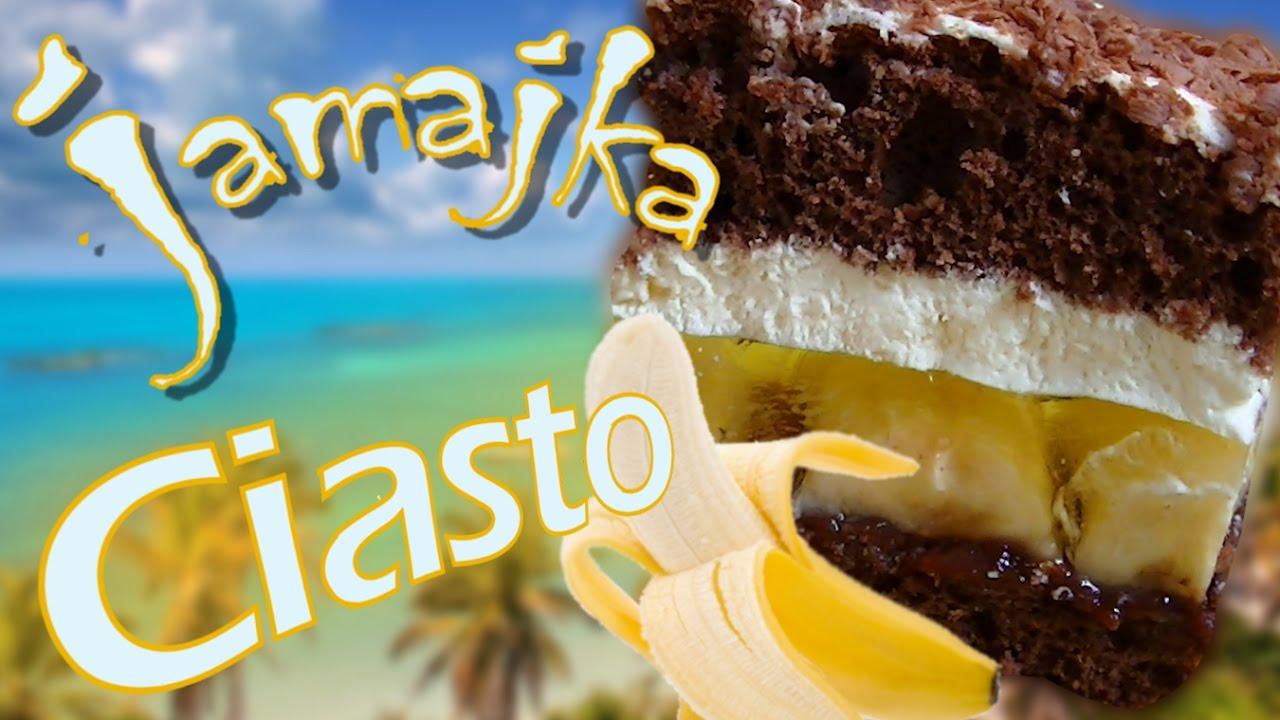 Przepyszne Ciasto Jamajka Tylko Tu Jamaica Cake Kuchniarenaty