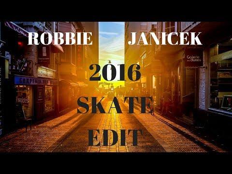 Robbie Janicek Skate Edit 2016