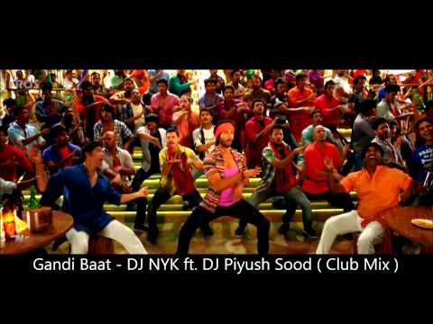 Gandi Baat ( R Rajkumar ) - DJ NYK ft. DJ Piyush Sood ( Club Mix ) Travel Video