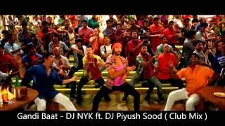 Video Gandi Baat ( R Rajkumar ) - DJ NYK ft. DJ Piyush Sood ( Club Mix ) download MP3, 3GP, MP4, WEBM, AVI, FLV Juli 2018