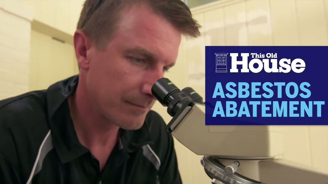 How Asbestos Abatement Works This Old House Youtube