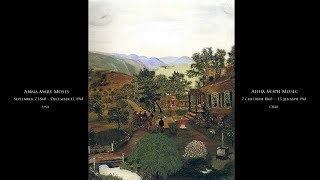 Grandma Moses - Бабушка Мозес- Подборка картин под музыку (RUS/ENG)