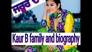 kaur b family   biogarphy   childhood   age   weight   songs   father mother   with jazzy b yuvraj