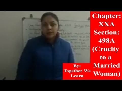 Lecture on Chapter XXA of IPC || Section 498A || Cruelty to a Married Woman ||