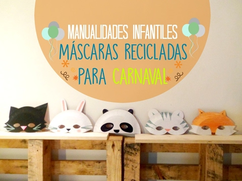 Manualidades Infantiles Mascaras De Animales Para Carnaval Reciclar Con Platos De Papel