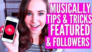 MUSICAL.LY LIFE HACKS! How To Get Featured, Likes, Fans & Followers