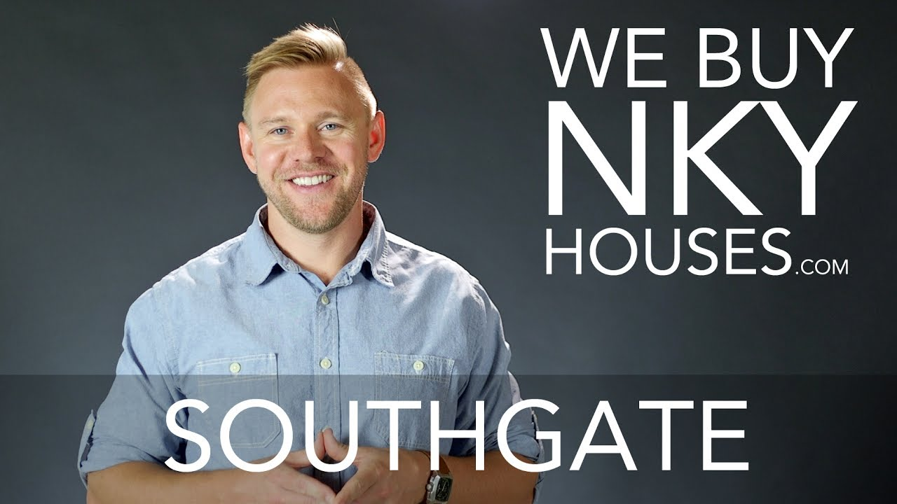 We Buy Houses in Southgate KY - CALL 859.412.1940 - Sell Your Southgate House Fast For Cash