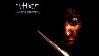Quick Look | Thief 3 Deadly Shadows (2004) (With HD mods and new patch)