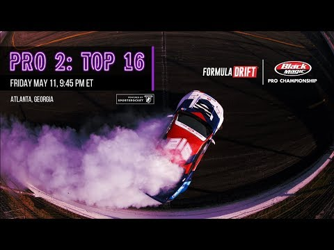 Formula Drift Atlanta - Pro 2 Top 16 LIVE!