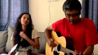 Robert Plant, Alison Krauss - Gone Gone Gone (Acoustic cover by Ananth Menon and Aarti Desikan)