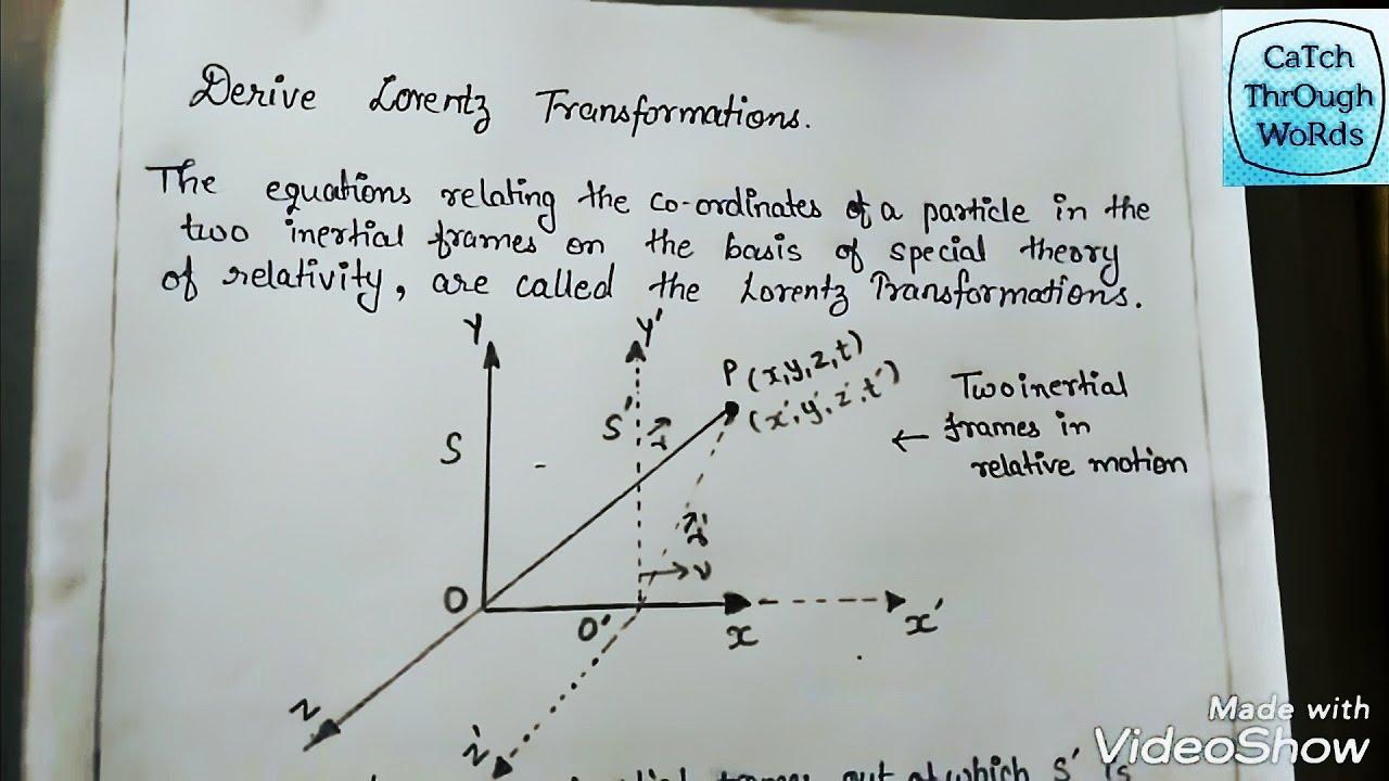 What Is Lorentz Transformation   Derive Lorentz
