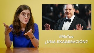 Movimiento #MeToo ¿una exageración? | WEEKLY UPDATE