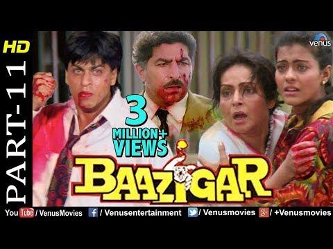 Baazigar - Part 11 | HD Movie | Shahrukh Khan, Kajol, Shilpa Shetty | Evergreen Blockbuster Movie thumbnail