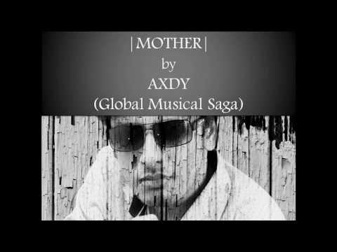Axdy - Mother