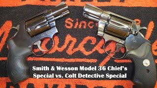 Colt Detective Special vs Smith & Wesson Model 36 Chief's Special