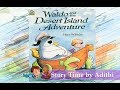 Waldo and the Desert Island Adventure | Children story book reading|Children's Book Read Aloud