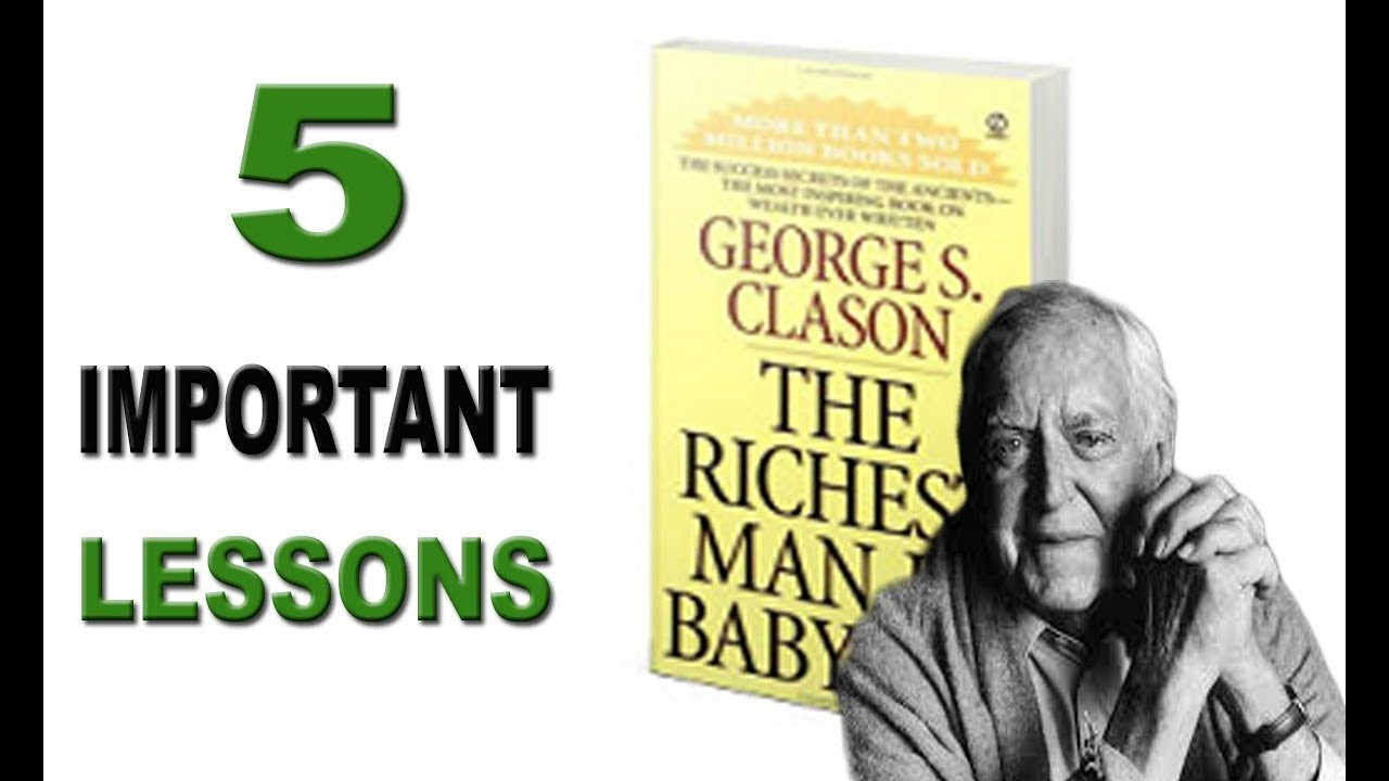 The Richest Man in The Babylon | 5 Most Important Lessons