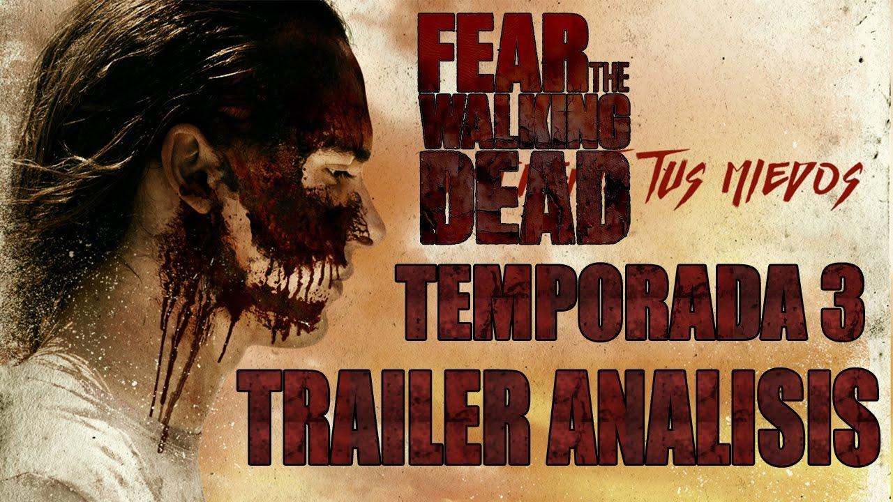 Fear The Walking Dead 3