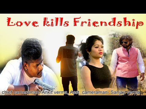 Love kills Friendship || 23 April || SK Creation || DTA || 2018
