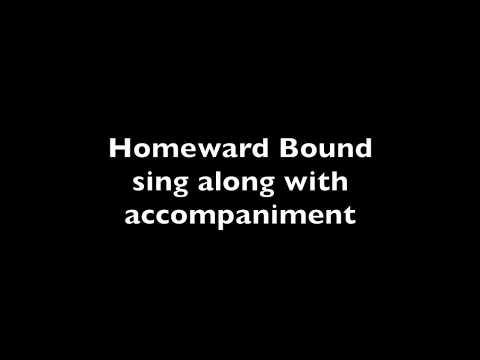 Homeward Bound sing along