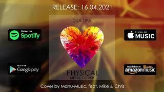 Dua Lipa - Physical (Metal Cover by Manu-Music, feat. Mike & Chris) Trailer