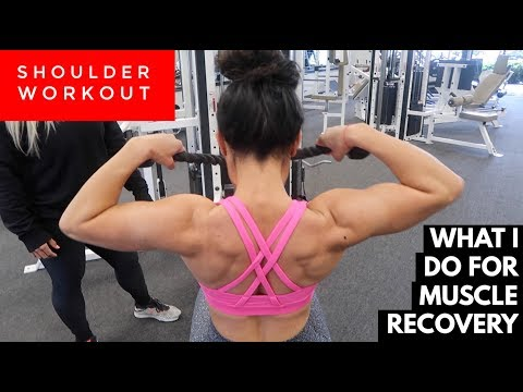 WHAT I DO FOR MUSCLE RECOVERY | SHOULDER W/O | EP#9