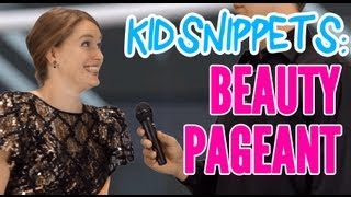 "Kid Snippets: ""Beauty Pageant"" (Imagined by Kids)"