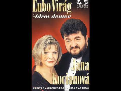 Lubo Virag & Jana Kocianova - IDEM DOMOV - Cely Album