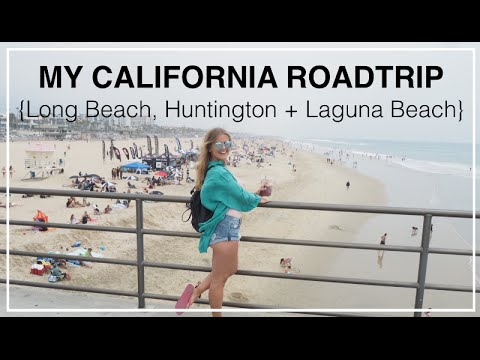 {Part 2} My California Roadtrip - Long Beach, Huntington Beach, Laguna Beach + 1,000 steps beach